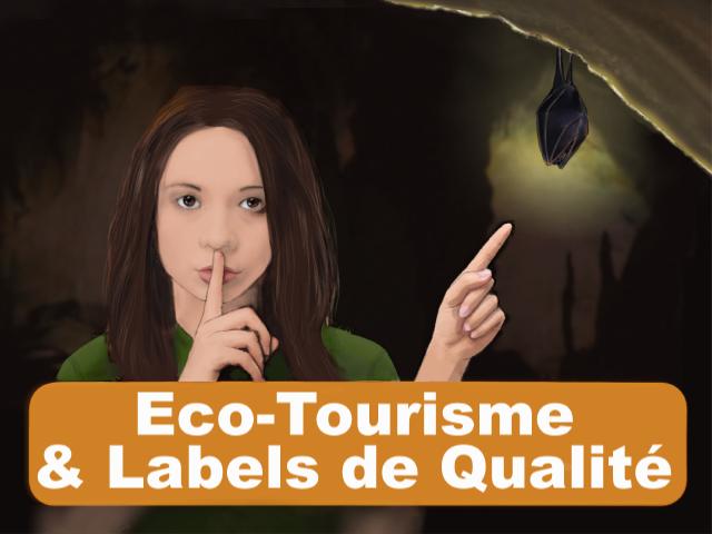 Eco-Tourisme & Labels de Qualité